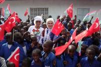EMINE ERDOĞAN - Emine Erdoğan Gambiya'da Okul Ve Cami Açılışı Yaptı