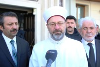 (Özel) Diyanet İşleri Başkanı Erbaş, Deprem Bölgesindeki Çalışmaları Anlattı