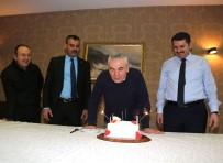 RıZA ÇALıMBAY - Çalımbay'a sürpriz doğum günü