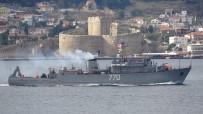 SAVAŞ GEMİSİ - Rus Askeri Gemileri Çanakkale Boğazı'ndan Peş Peşe Geçti