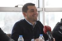 ERZURUMSPOR - Hüseyin Üneş Açıklaması 'Hedefimiz Yeniden Süper Lig'de Yer Almak'