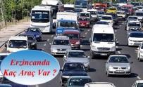 ARAÇ SAYISI - Erzincan'da Trafiğe Kayıtlı Araç Sayısı 59 Bin 997 Oldu