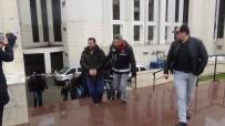 Organize Suç Örgütü Kurduğu İddia Edilen Şahıslar Adliyeye Sevk Edildi