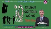 ÇATIŞMA - Başkan Cömertoğlu'ndan 10 Ocak Çalışan Gazeteciler Günü Mesajı