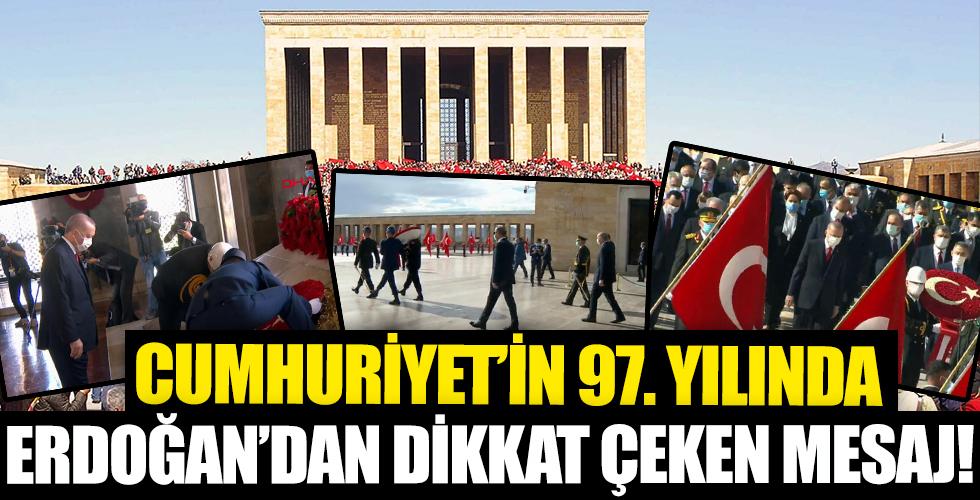 Cumhurbaşkanı Erdoğan'dan Cumhuyet'in 97. yılında dikkat çeken mesaj