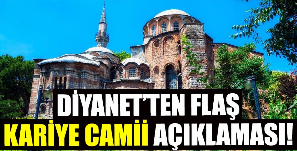 Diyanet'ten flaş açıklama! Kariye Camii...