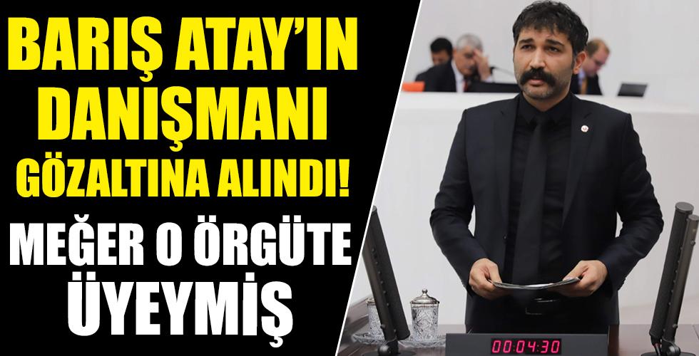 Terör sevici TİP'li Barış Atay'ın danışmanı Şahin Kışlakçı DHKP-C'den gözaltına alındı!