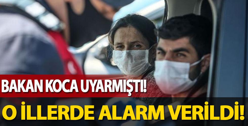 Bakan Koca uyarmıştı! İstanbul'a yakın illerde alarm...