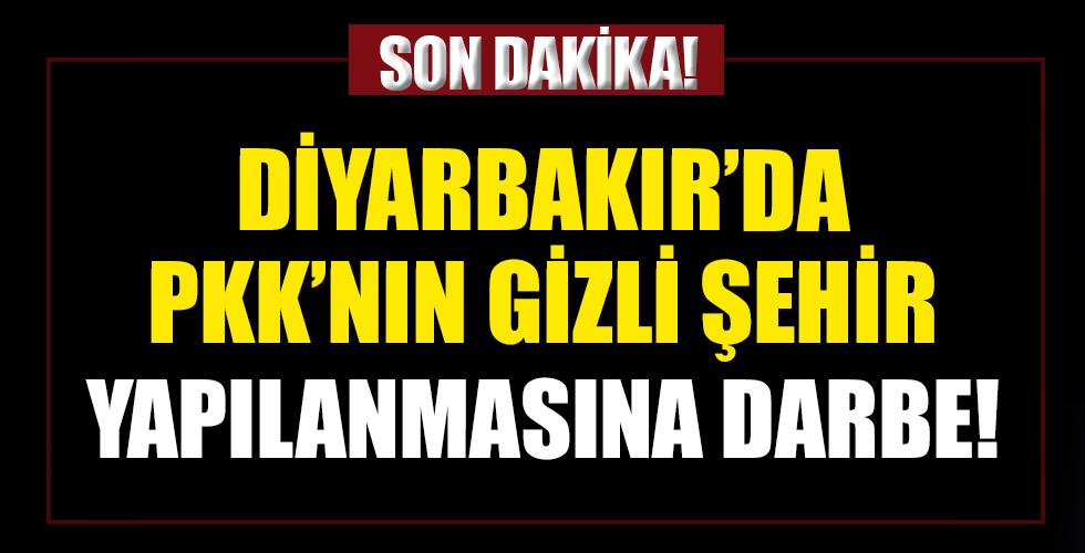 Diyarbakır'da PKK'nın gizli şehir yapılanmasına darbe
