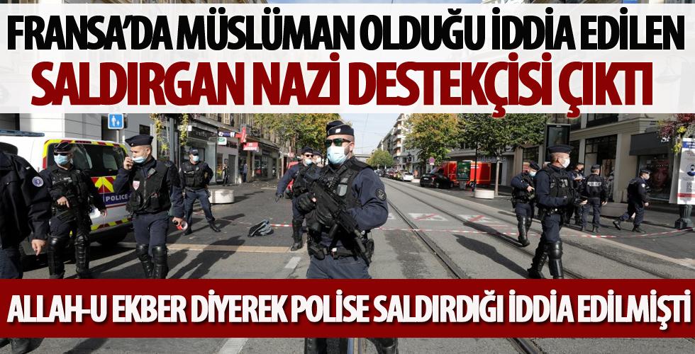 Fransa'da Müslüman olduğu iddia edilen saldırgan Nazi destekçisi çıktı
