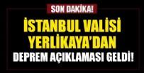 İstanbul Valisi Yerlikaya'dan açıklama geldi