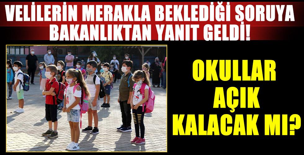 Okullar açık kalacak mı? Milli Eğitim Bakanı'ndan flaş sözler!