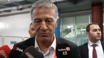 TRABZONSPOR BAŞKANı - Ağaoğlu Açıklaması 'Oynarsanız Hakemi De Yenersiniz'
