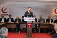 REFAH PARTİSİ - Fatih Erbakan Açıklaması '57 Müslüman Ülkenin Türkiye'nin Öncülüğünde Tek Vücut Haline Getirilmesi Gerek'