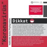SES KAYDI - 'Korona Virüs' Hakkında Sosyal Medyada Yapılan Asılsız Paylaşımlara Dikkat