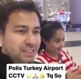 KAMERA SİSTEMİ - Endonezyalı Oyuncudan Türk Polisine Teşekkür