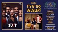 TEKERLEKLİ SANDALYE - 'Suit' İddialı Oyuncu Kadrosuyla Nevşehir'de Sahnelenecek
