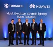 TURKCELL - Turkcell İle Huawei Arasında Mobil Servis Alanında İşbirliği