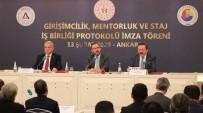 GENÇLİK VE SPOR BAKANLIĞI - TOBB'da 'Girişimcilik, Mentorluk Ve Staj İş Birliği Protokolü' İmzalandı