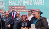 SOSYAL YARDIM - Halk Kart'a 6'Incı Dönem Başvuruları Başladı