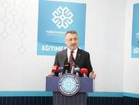 FUAT OKTAY - Cumhurbaşkanı Yardımcısı Oktay Açıklaması 'FETÖ'nün Bütün Dünyada Akıttığı Zehrin Panzehiri Sizlersiniz'