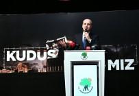 NUMAN KURTULMUŞ - AK Partili Kurtulmuş 'Kudüs Davamız' Programına Katıldı
