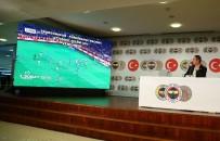 FENERBAHÇE BAŞKANI - Ali Koç Açıklaması 'Fenerbahçe'nin Aleyhine Yapılan Hatalar Sistematiktir'
