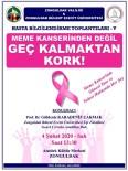 BÜLENT ECEVIT - Çakmak, Halka Meme Kanserini Anlatacak