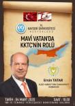 KUZEY KIBRIS - Kuzey Kıbrıs Türk Cumhuriyeti (KTTC) Başbakanı Kayseri Üniversitesi'nde