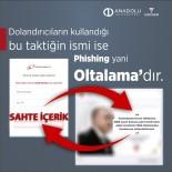 ANADOLU ÜNIVERSITESI - Anadolu Üniversitesi Dolandırıcılıklara Karşı Uyardı