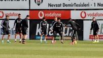 BEŞİKTAŞ - Beşiktaş, Alanyaspor Hazırlıklarına Başladı