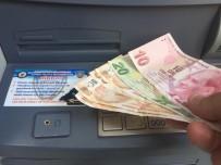 TERÖRİSTLER - Dolandırıcıların Oyununa Karşı İnsanlar 'ATM' İle Uyarılıyor