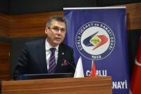 ÖĞRETİM ÜYESİ - Çorlu TSO Meclis Başkanı Noyan Açıklaması 'Bölgemiz Tekstil Sektörünün Adeta Başkenti'