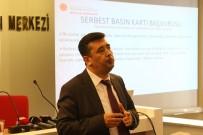 İNTERNET SİTESİ - Denizli'de Gazetecilere 'Basın Kartı' Yönetmeliği Ve Alma Şartları Anlatıldı