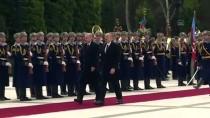 GENÇLİK VE SPOR BAKANI - Erdoğan, Azerbaycan Cumhurbaşkanı Aliyev Tarafından Resmi Törenle Karşılandı