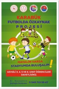 Karabük'te 'Futbolda Özkaynak Projesi' Başlıyor