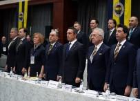 FENERBAHÇE BAŞKANI - Fenerbahçe'de Divan Başladı
