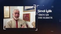 MUSTAFA KARATAŞ - Türkiye Diyanet Vakfı Gönüllüsü Ünlüler Koronavirüse Karşı Uyardı