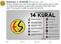 ESKIŞEHIRSPOR - Eskişehirspor'dan 'Evde Kal' Çağrısı