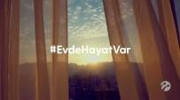 REKLAM FİLMİ - Sabret Türkiye, 'Evde Hayat Var'