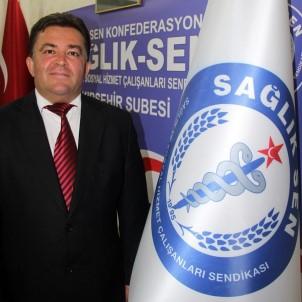 Kırşehir Sağlık-Sen Şubesi, Sağlık Çalışanlarının Onurlandırılmasını Talep Etti