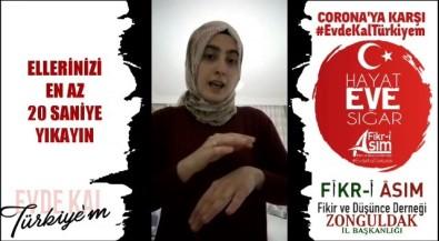 (Özel) Korona Virüs Önlemleri İçin İşaret Diliyle Video Çektiler
