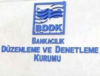 BANKACıLıK DÜZENLEME VE DENETLEME KURUMU - BDDK'dan dikkat çeken açıklama!