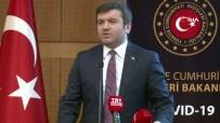 DIŞİŞLERİ BAKAN YARDIMCISI - Dışişleri Bakan Yardımcısı Kıran'dan Korona Virüs Açıklaması