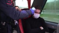 OTOBÜS TERMİNALİ - Balıkesir'de Şehre Giriş Çıkışlar Kontrol Altında
