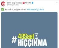 SIVASSPOR - Sivasspor'dan '48 Saat Çıkma' Çağrısı!