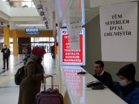 ÜNİVERSİTE ÖĞRENCİSİ - Yasağa Takılmadan Yolculuk Etmek İsteyen Vatandaşlar Otogarda Kaldı