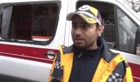 AMBULANS ŞOFÖRÜ - Pendik'te Saldırıya Uğrayan Sağlık Görevlileri O Anı Anlattı