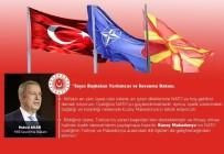 BAŞBAKAN YARDIMCISI - Bakan Akar Kuzey Makedonya Cumhuriyeti'nin NATO'ya Katılışını Kutladı