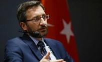 RECEP TAYYİP ERDOĞAN - İletişim Başkanı Altun'dan Korona Virüse Karşı Alınan Tedbirler Hakkında Açıklama